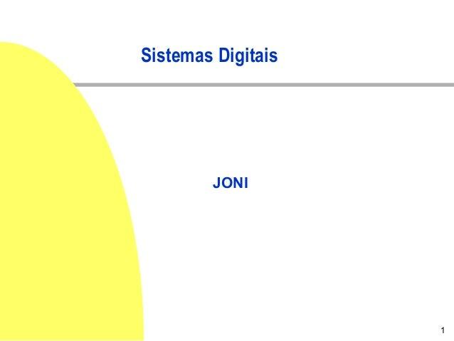 1 Sistemas Digitais JONI
