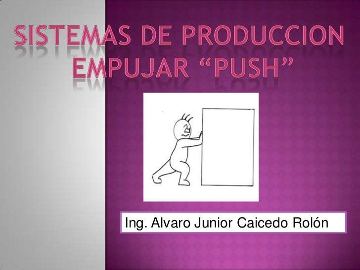 Ing. Alvaro Junior Caicedo Rolón