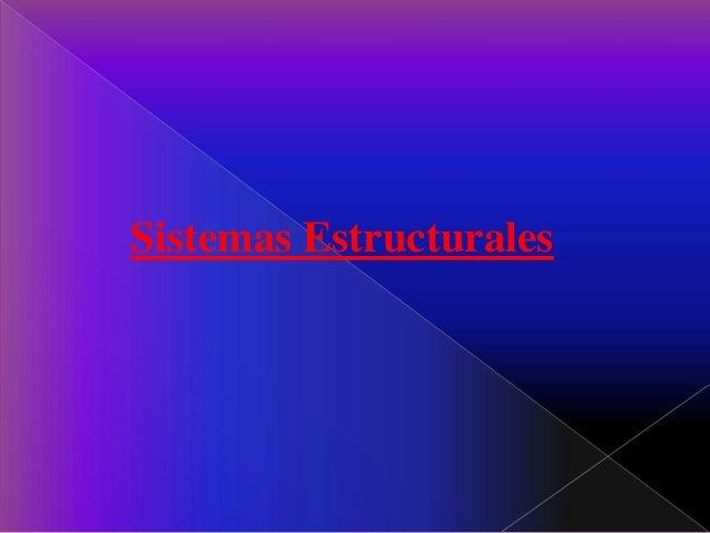 Sistemas estructurales Reynaldo Rotundo Instituto Politecnico Santiago Mariño sede Barcelona Slide 2