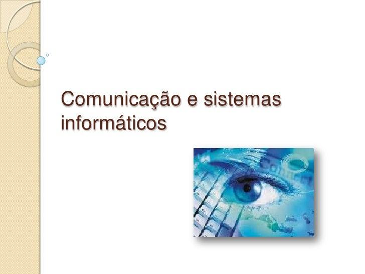 Comunicação e sistemas informáticos