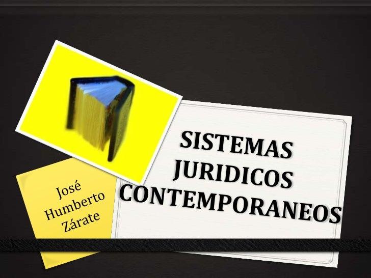 SISTEMAS JURIDICOS CONTEMPORANEOS            INTRODUCCIONLa diferencia de la mayoría de las asignaturas quetradicionalment...