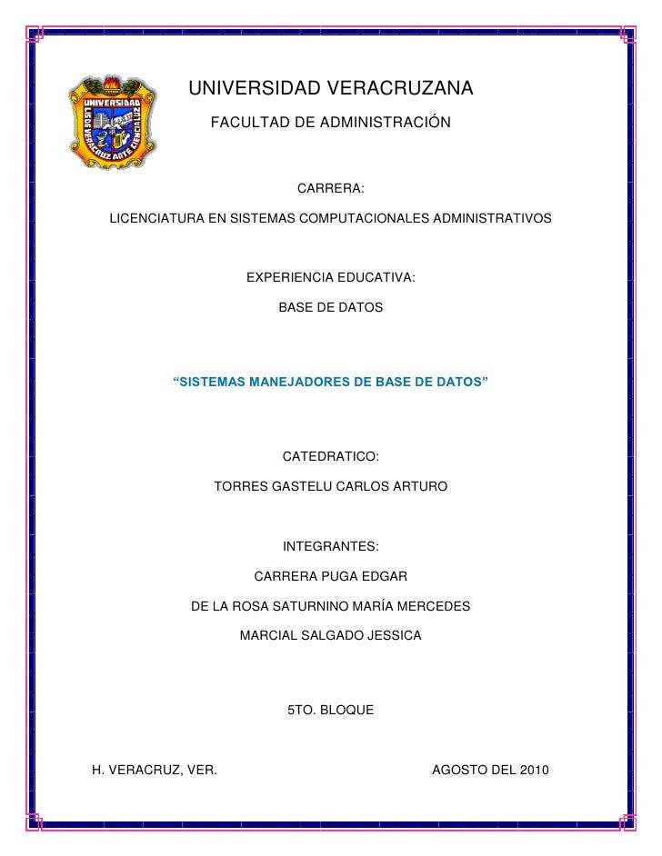 UNIVERSIDAD VERACRUZANA                 FACULTAD DE ADMINISTRACIÓN                               CARRERA:    LICENCIATURA ...