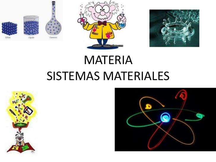 MATERIASISTEMAS MATERIALES