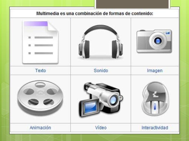  Laspresentaciones multimedia pueden verse en un escenario, proyectarse, transmitirse, o reproducirse localmente en un di...