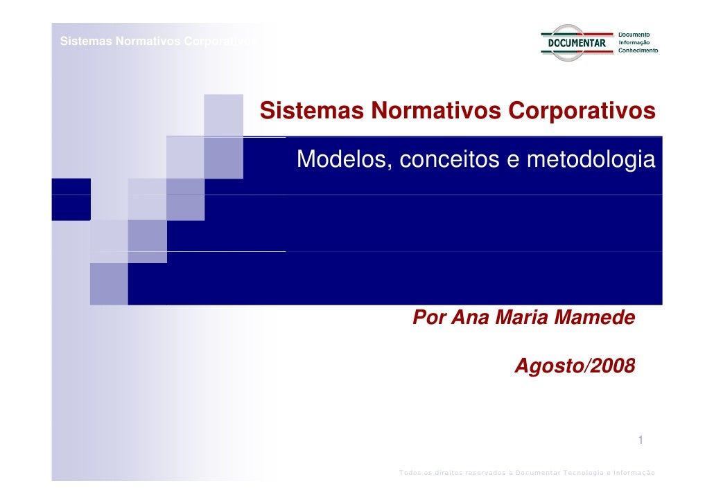 Sistemas Normativos Corporativos                                        Sistemas Normativos Corporativos                  ...
