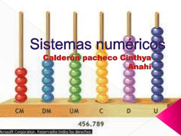    Los sistemas de numeración son conjuntos de    dígitos usados para representar cantidades, así    se tienen los sistem...