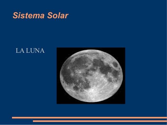 Sistema Solar LA LUNA