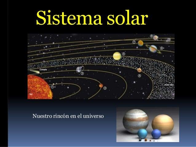 Sistema solar Nuestro rincón en el universo
