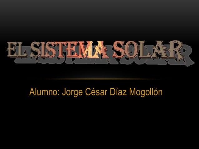 Alumno: Jorge César Díaz Mogollón