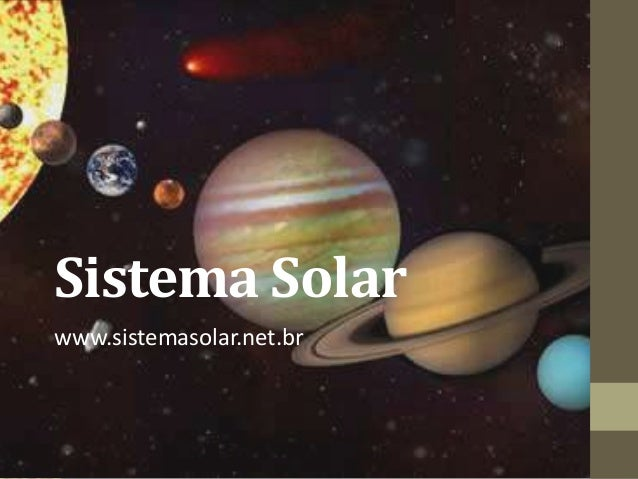 Sistema Solar www.sistemasolar.net.br