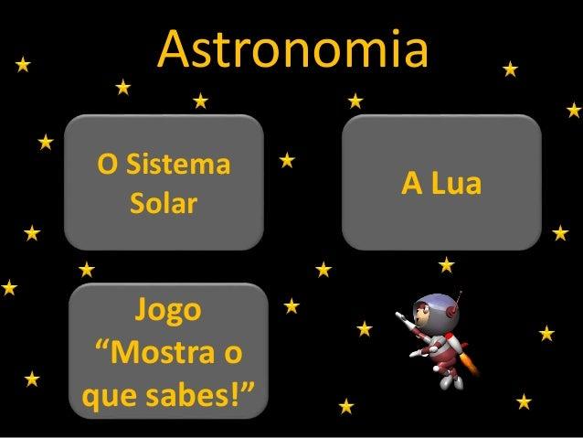 "Jogo ""Mostra o que sabes!"" O Sistema Solar A Lua Astronomia"