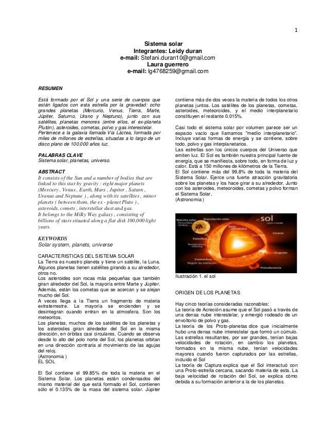 1 Sistema solar Integrantes: Leidy duran e-mail: Stefani.duran10@gmail.com Laura guerrero e-mail: lg4768259@gmail.com RESU...