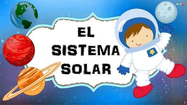 EL SISTEMA SOLAR 1