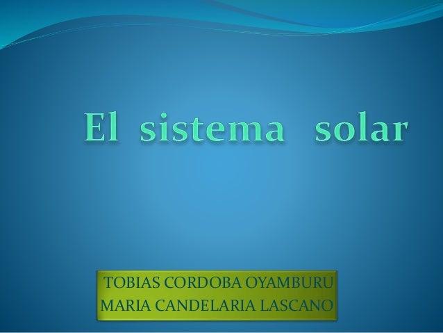 TOBIAS CORDOBA OYAMBURU  MARIA CANDELARIA LASCANO