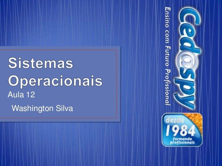 Aula 12Washington Silva