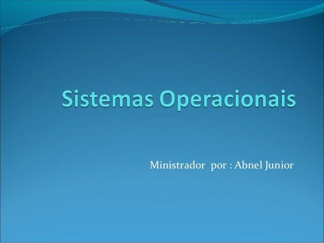 Ministrador por : Abnel Junior