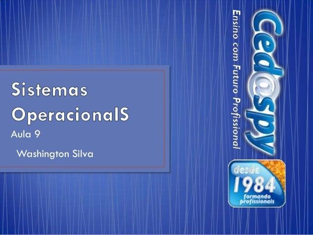 Aula 9 Washington Silva
