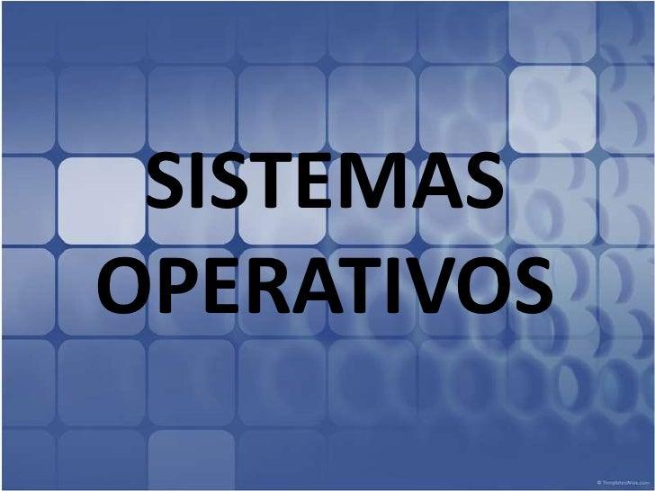 SISTEMAS OPERATIVOS<br />