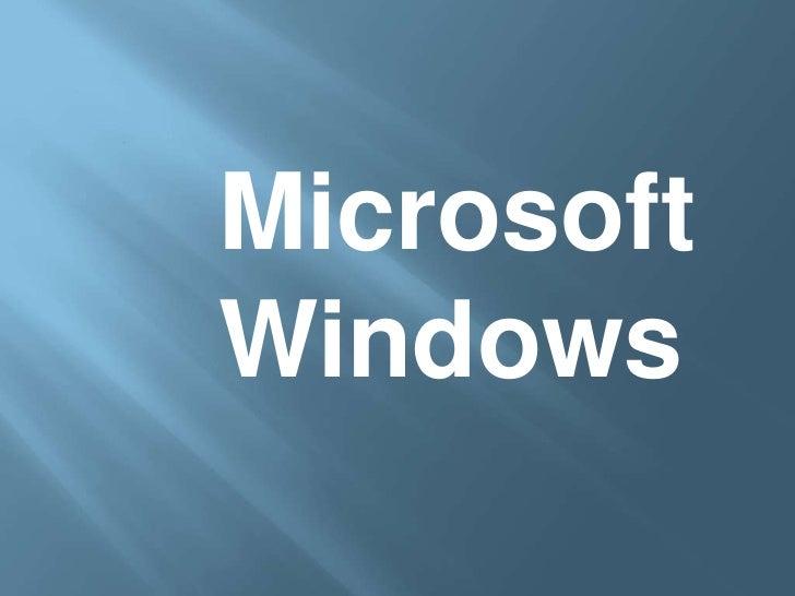 Microsoft   Windows<br />