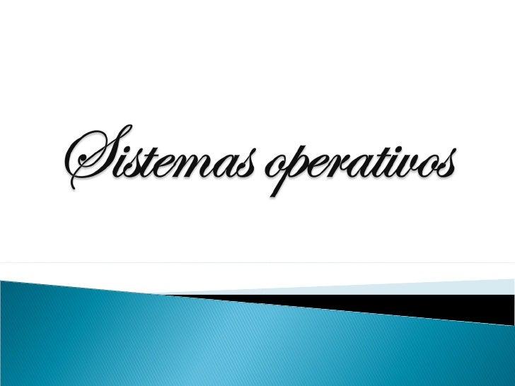 Sistemas operativos Slide 1