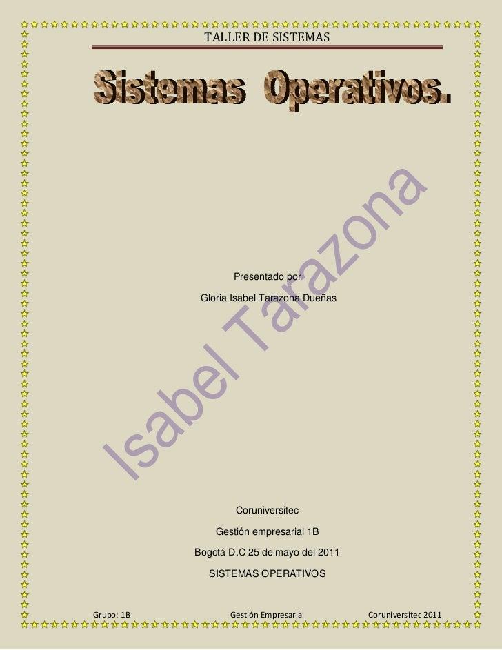 Presentado por<br /> Gloria Isabel Tarazona Dueñas<br />Coruniversitec<br />Gestión empresarial 1B<br />Bogotá D.C 25 de m...