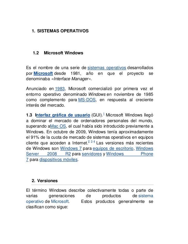 SISTEMAS OPERATIVOS<br />Microsoft Windows<br />Es el nombre de una serie desistemas operativosdesarrollados porMicroso...