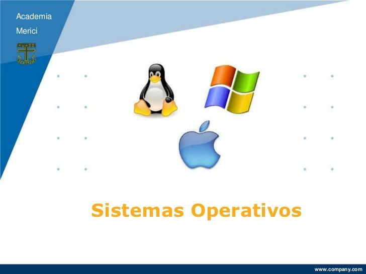 AcademiaMerici           Sistemas Operativos                                 www.company.com