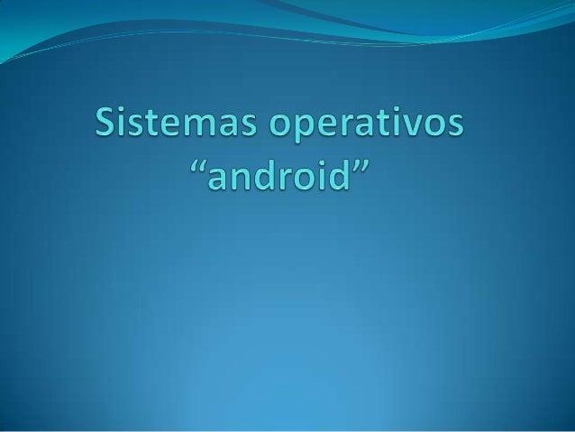 Es un sistema operativo el cual promedia ser uno de los mejores sistemas para celulares y ahora tambien para ipad.