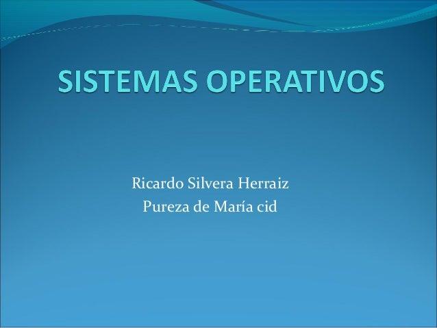 Ricardo Silvera HerraizPureza de María cid