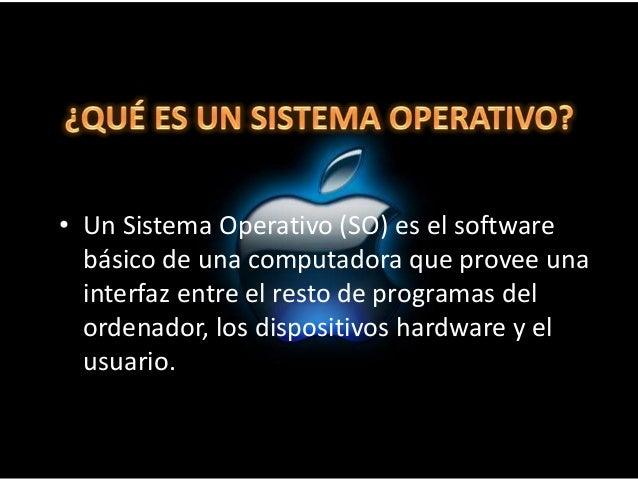• administrar los recursos de la máquina,  • coordinar el hardware y organizar archivos y  directorios en dispositivos de ...