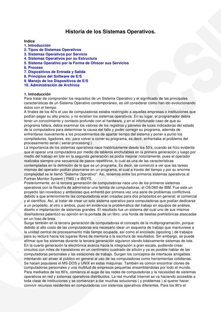 Historia de los Sistemas Operativos.Indice1. Introducción2. Tipos de Sistemas Operativos3. Sistemas Operativos por Servici...