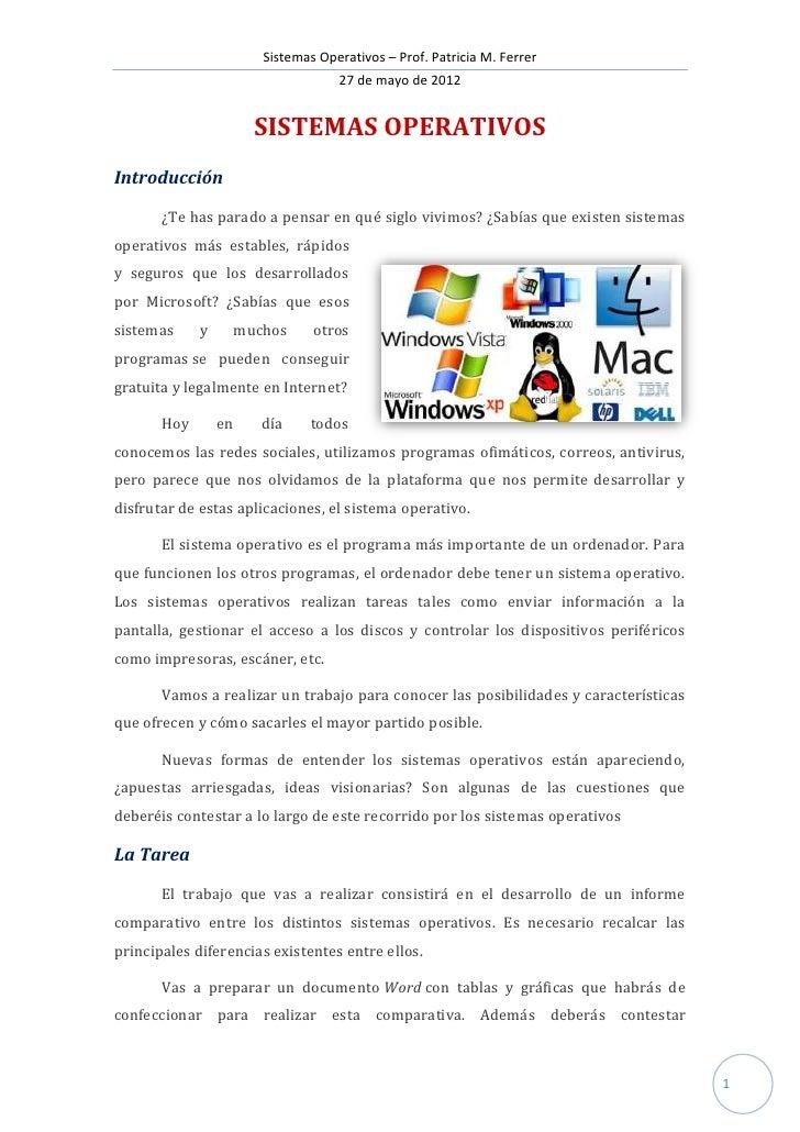 Sistemas Operativos – Prof. Patricia M. Ferrer                                  27 de mayo de 2012                      SI...