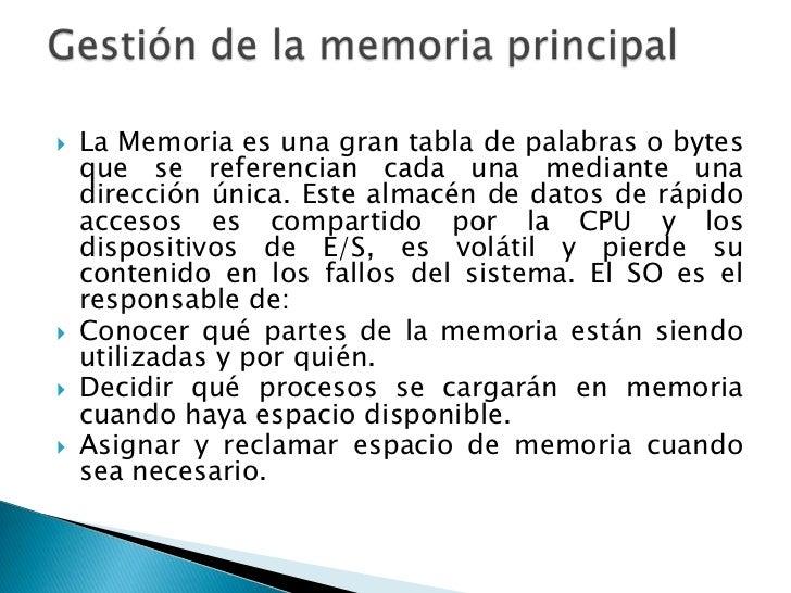    La Memoria es una gran tabla de palabras o bytes    que se referencian cada una mediante una    dirección única. Este ...