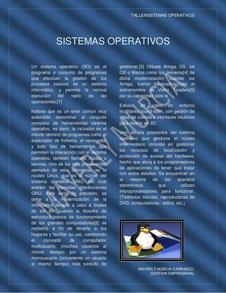 SISTEMAS OPERATIVOS<br />Un sistema operativo (SO) es el programa o conjunto de programas que efectúan la gestión de los p...