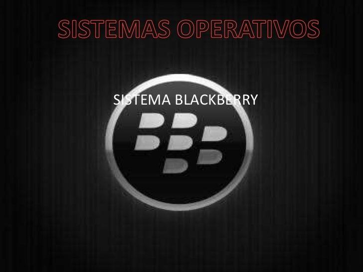 SISTEMA BLACKBERRY