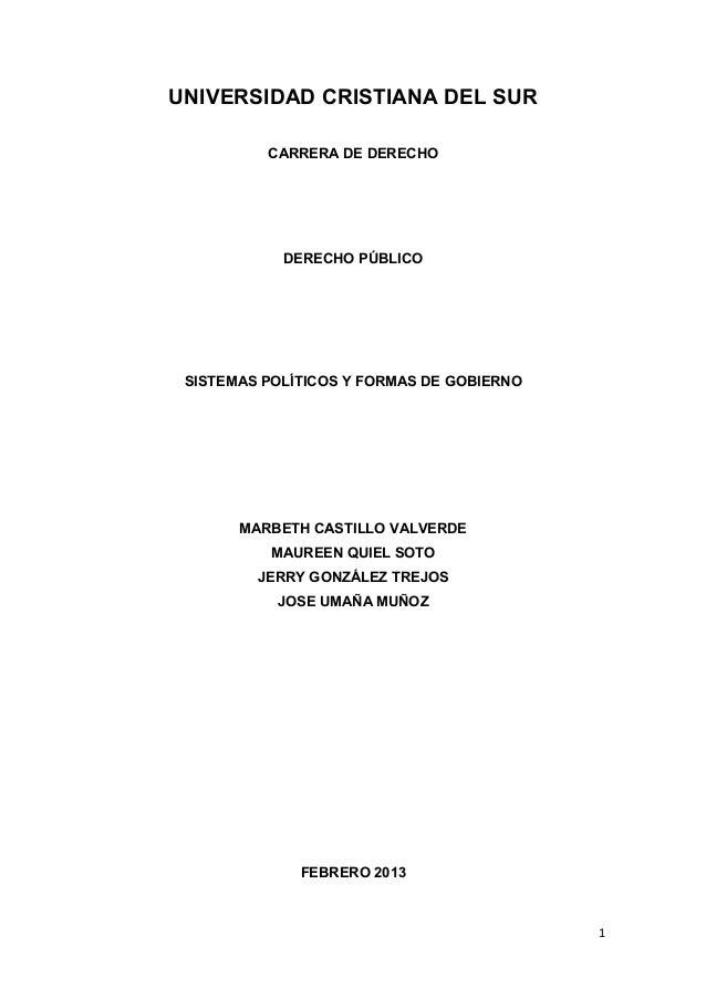 UNIVERSIDAD CRISTIANA DEL SUR          CARRERA DE DERECHO            DERECHO PÚBLICO SISTEMAS POLÍTICOS Y FORMAS DE GOBIER...