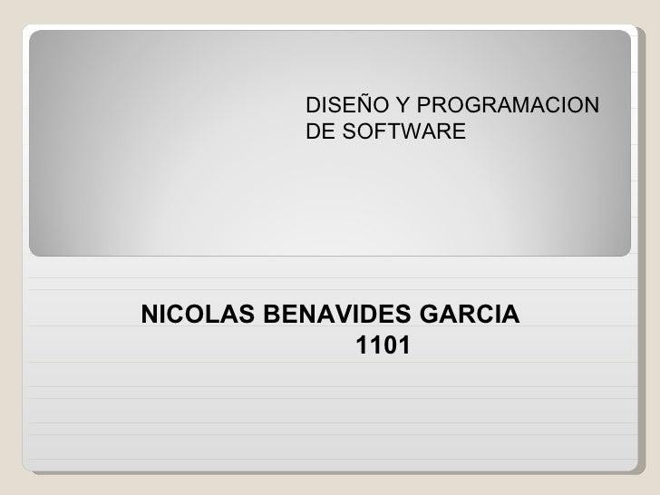 NICOLAS BENAVIDES GARCIA 1101 DISEÑO Y PROGRAMACION DE SOFTWARE