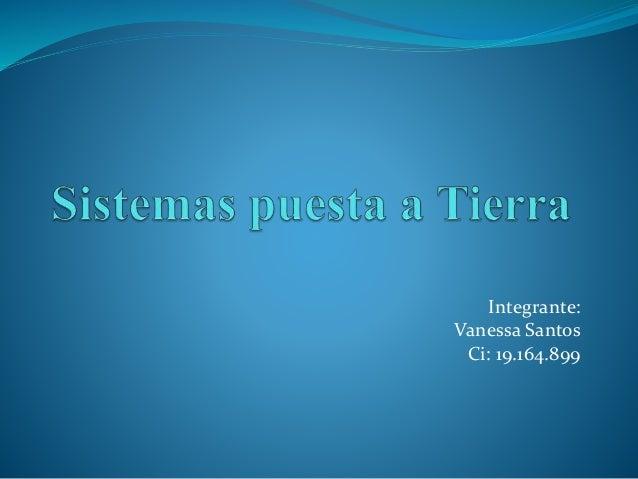 Integrante: Vanessa Santos Ci: 19.164.899