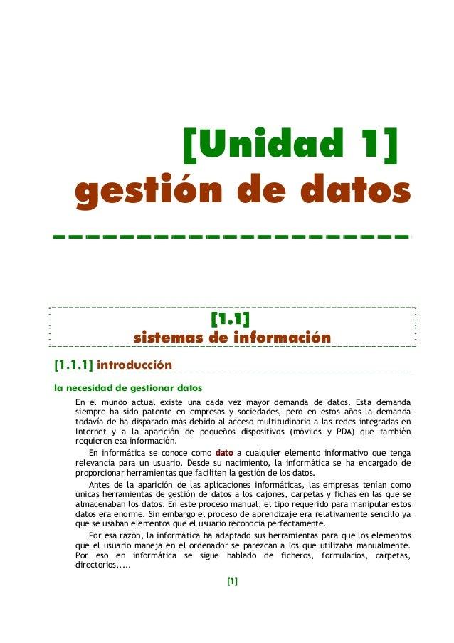 [Unidad 1]    gestión de datos                           [1.1]                  sistemas de información[1.1.1] introducció...