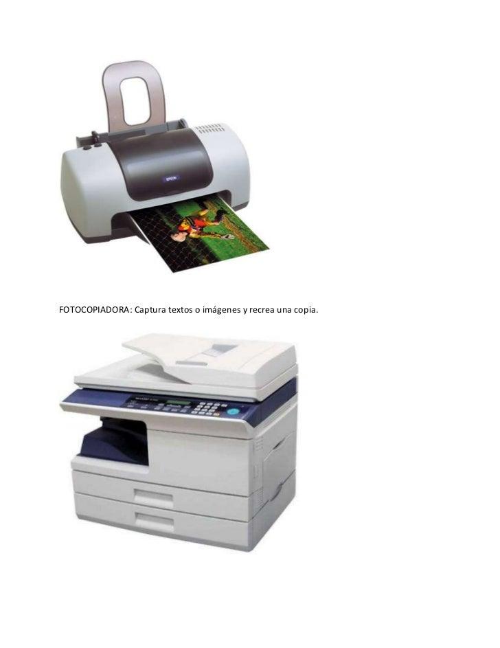 FOTOCOPIADORA: Captura textos o imágenes y recrea una copia.
