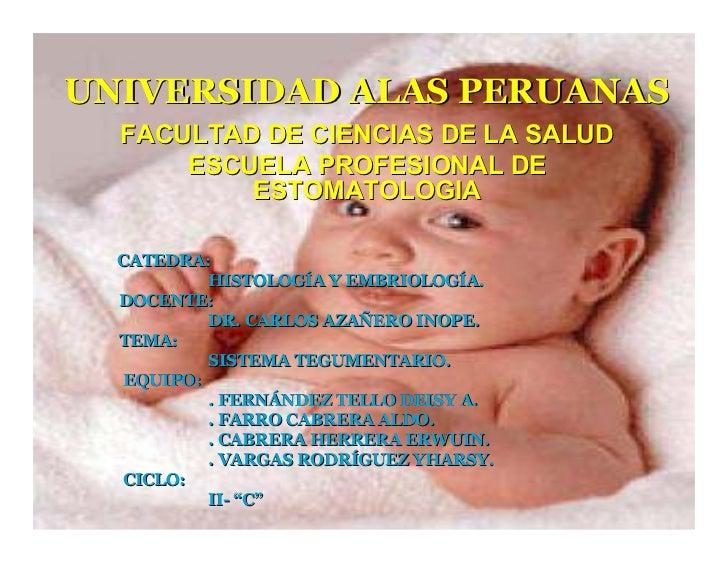 UNIVERSIDAD ALAS PERUANAS       FACULTAD DE CIENCIAS DE LA SALUD           ESCUELA PROFESIONAL DE               ESTOMATOLO...