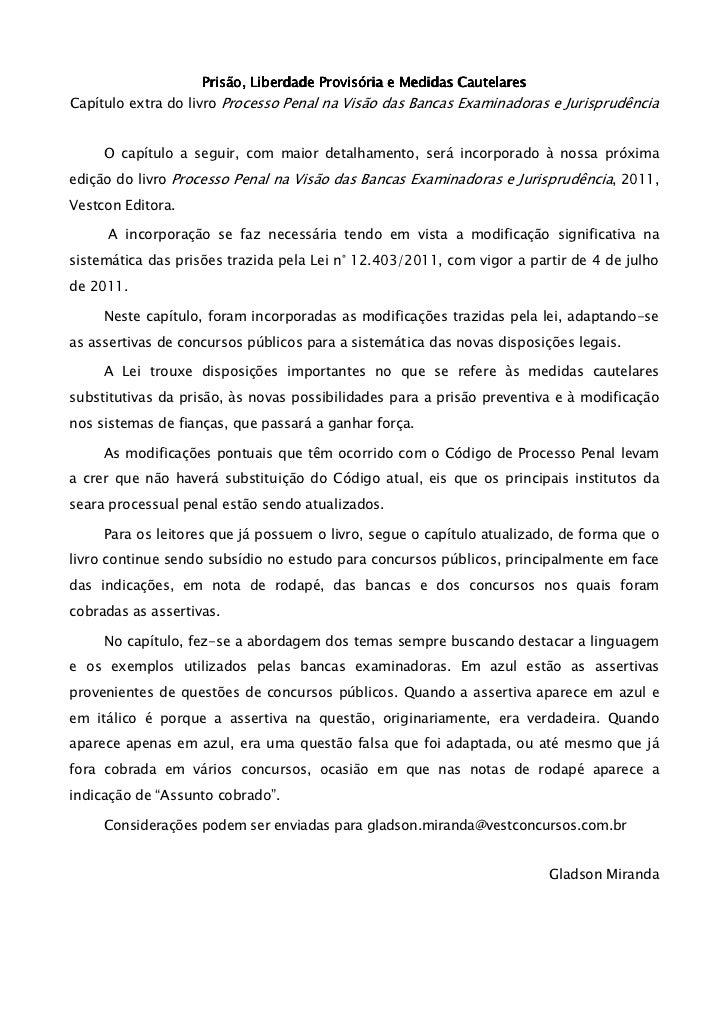 Prisão, Liberdade Provisória e Medidas CautelaresCapítulo extra do livro Processo Penal na Visão das Bancas Examinadoras e...