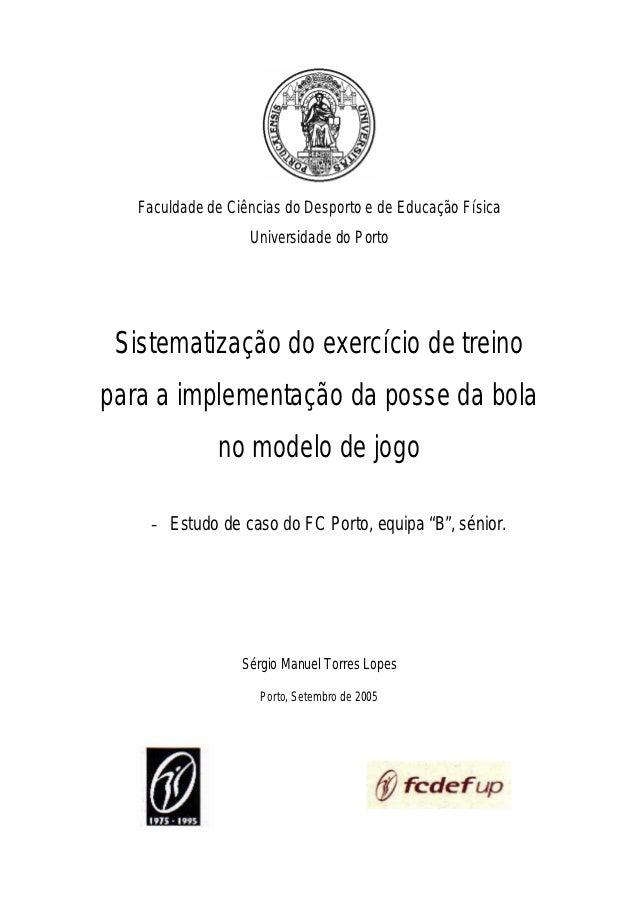 Faculdade de Ciências do Desporto e de Educação Física                   Universidade do Porto Sistematização do exercício...