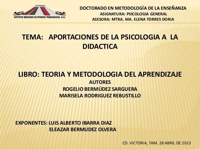 EXPONENTES: LUIS ALBERTO IBARRA DIAZ ELEAZAR BERMUDEZ OLVERA CD. VICTORIA, TAM. 28 ABRIL DE 2013 TEMA: APORTACIONES DE LA ...