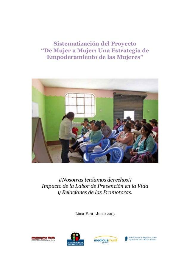 """Sistematización del Proyecto """"De Mujer a Mujer: Una Estrategia de Empoderamiento de las Mujeres"""" 1 Sistematización del Pro..."""