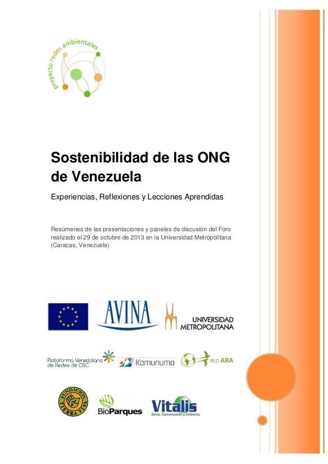 Sostenibilidad de las ONG de Venezuela Experiencias, Reflexiones y Lecciones Aprendidas  Resúmenes de las presentaciones y...