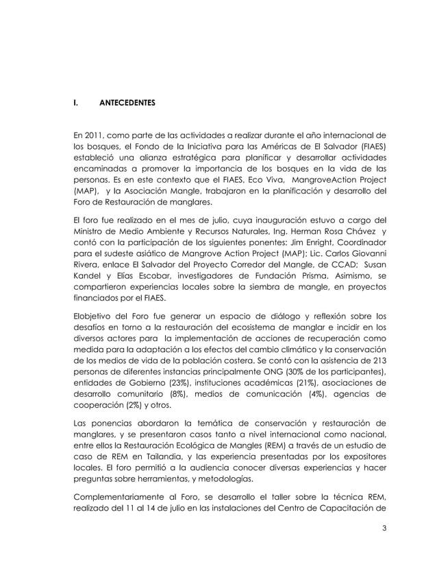 I.    ANTECEDENTESEn 2011, como parte de las actividades a realizar durante el año internacional delos bosques, el Fondo d...
