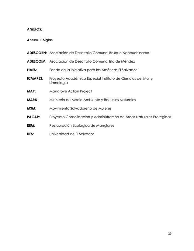 ANEXOS:Anexo 1. SiglasADESCOBN: Asociación de Desarrollo Comunal Bosque NancuchinameADESCOIM: Asociación de Desarrollo Com...