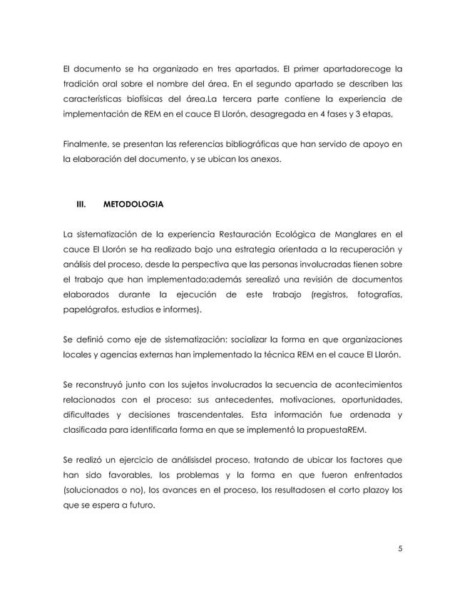 El documento se ha organizado en tres apartados. El primer apartadorecoge latradición oral sobre el nombre del área. En el...