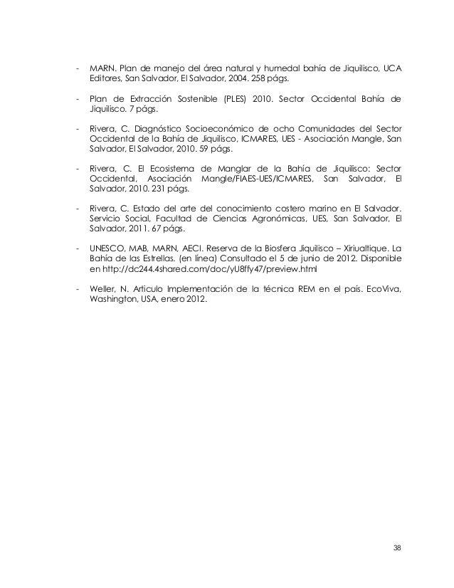 -   MARN. Plan de manejo del área natural y humedal bahía de Jiquilisco, UCA    Editores, San Salvador, El Salvador, 2004....